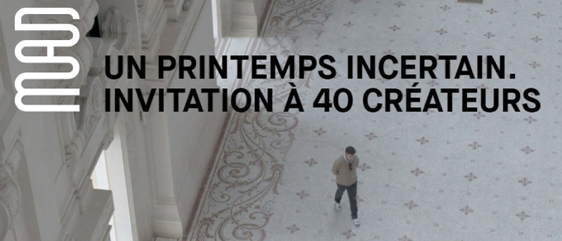 UN PRINTEMPS INCERTAIN _ Musée des Arts Décoratifs de Paris
